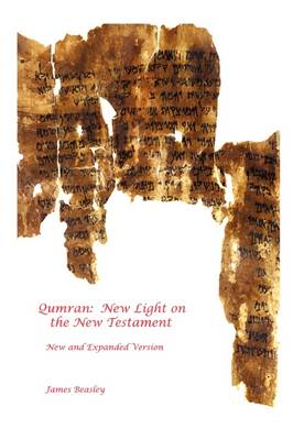 Qumran: New Light on the New Testament