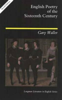 English Poetry of the Sixteenth Century