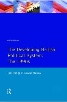 The Developing British Political System: The 1990s