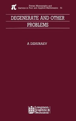 Degenerate and Other Problems