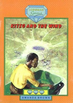 Kitso and the Wind
