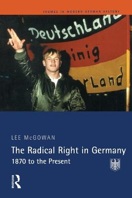 The Radical Right in Germany: 1870 to the Present