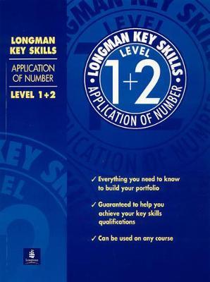 Longman Key Skills: Application of Number Level 1+2