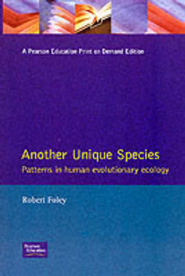 Another Unique Species: Patterns in Human Evolutionary Ecology