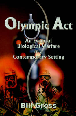 Olympic ACT: An Event of Biological Warfare in a Contemporary Setting