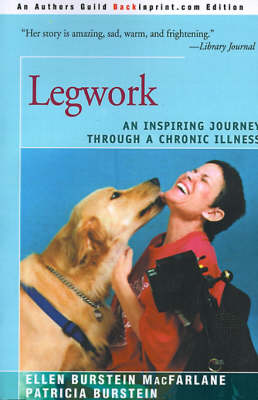 Legwork: An Inspiring Journey Through a Chronic Illness