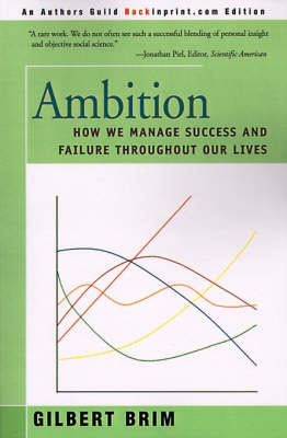 Ambition: How We Manage Success and Failure Throughout Our Lives