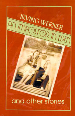 An Impostor in Eden: And Other Stories