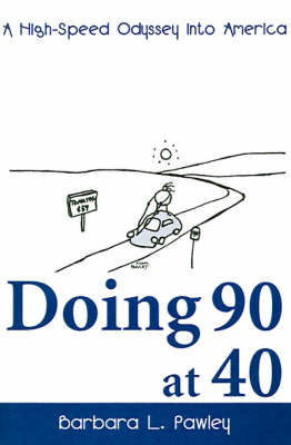 Doing 90 at 40: A High-Speed Odyssey Into America