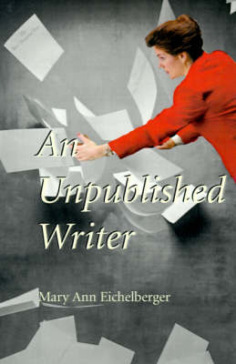 An Unpublished Writer