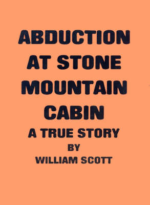 Abduction at Stone Mountain Cabin