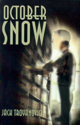 October Snow: A Story of Love and Death, Forgiveness and Rebirth