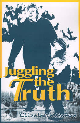 Juggling the Truth