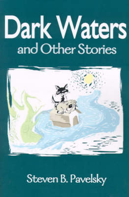 Dark Waters: And Other Stories