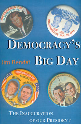 Democracy's Big Day: The Inauguration of Our President