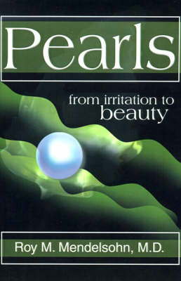Pearls: (From Irritation to Beauty)