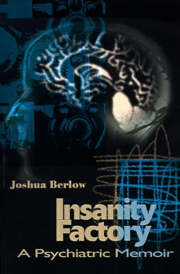 Insanity Factory