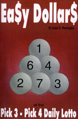 Ea$y Dollar$: At the Pick 3-Pick 4 Daily Lotto
