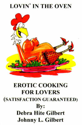 Lovin' in the Oven: Erotic Cooking for Lovers