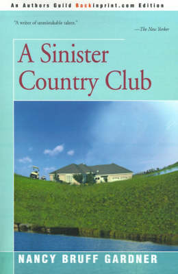 A Sinister Country Club