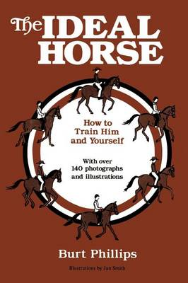 The Ideal Horse: How to Train Him and Yourself