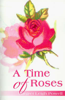 A Time of Roses
