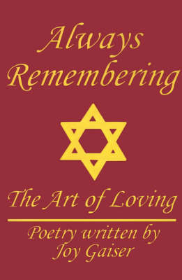 Always Remembering: The Art of Loving