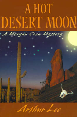 A Hot Desert Moon