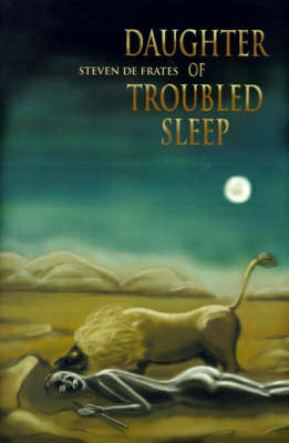 Daughter of Troubled Sleep