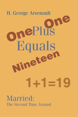 One Plus One Equals Nineteen: Married: The Second Time Around
