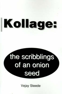 Kollage: The Scribblings of an Onion Seed
