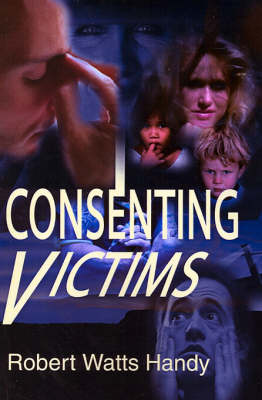 Consenting Victims