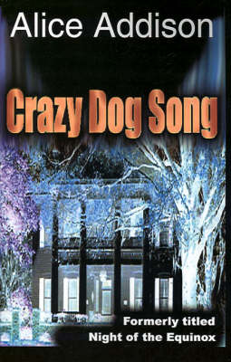 Crazy Dog Song: Night of the Equinox