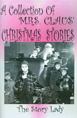 Collection of Mrs. Claus' Christmas Stories