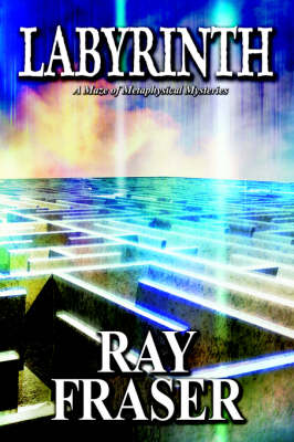 Labyrinth: A Maze of Metaphysical Mysteries