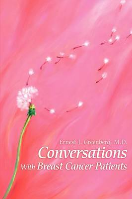 Conversations with Breast Cancer Patients: Revised Edition 2015