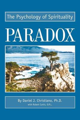 Paradox: The Psychology of Spirituality