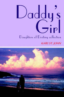 Daddy's Girl: Daughters of Destiny Collection