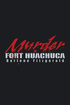 Murder at Fort Huachuca