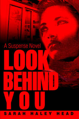 Look Behind You: A Suspense Novel