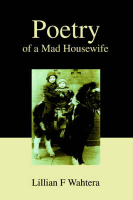 Poetry of a Mad Housewife