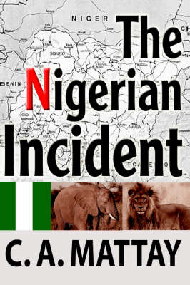 The Nigerian Incident