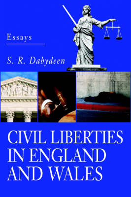 Civil Liberties in England and Wales: Essays