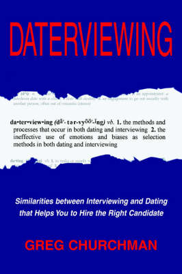 Daterviewing: Exposing the Biases That Influence Hiring Decisions