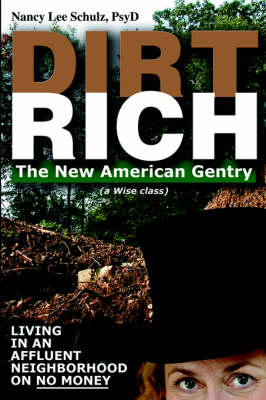 Dirt Rich: The New American Gentry