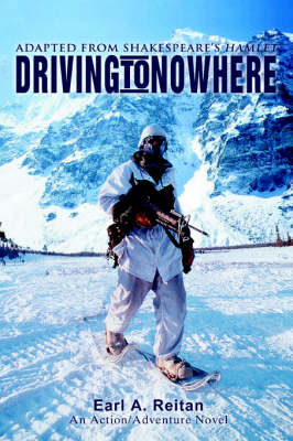 Driving to Nowhere: Adapted from Shakespeare's Hamlet