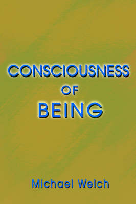 Consciousness of Being