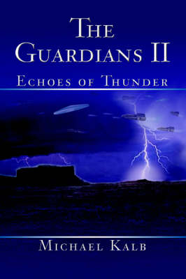 The Guardians II: Echoes of Thunder