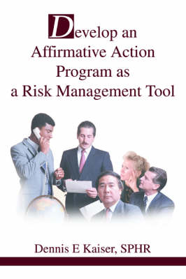 Develop an Affirmative Action Program as a Risk Management Tool