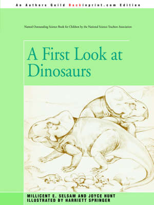 A First Look at Dinosaurs
